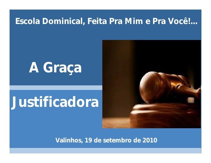 A GRAÇA JUSTIFICADORA