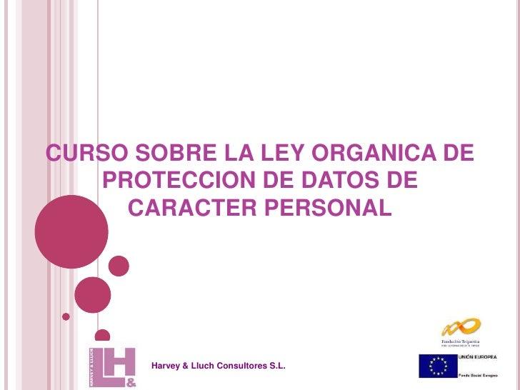 Conoce los secretos de la Ley Orgánica de Protección de Datos LOPD