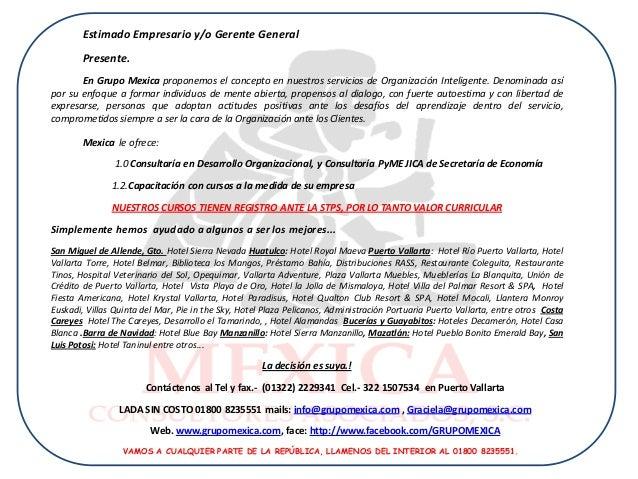 Estimado Empresario y/o Gerente General        Presente.       En Grupo Mexica proponemos el concepto en nuestros servicio...