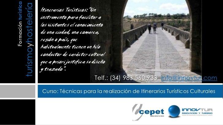 Formación turística                      turismoyhostelería                                           Itinerarios Turístic...