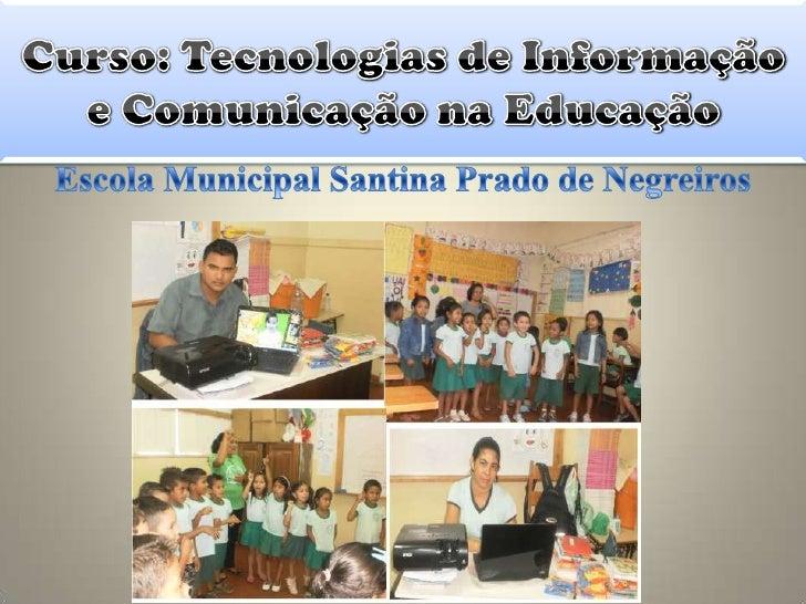 Com base na entrevista realizada com alguns professores da EscolaMunicipal Santina Prado de Negreiros, obtivemos os seguin...