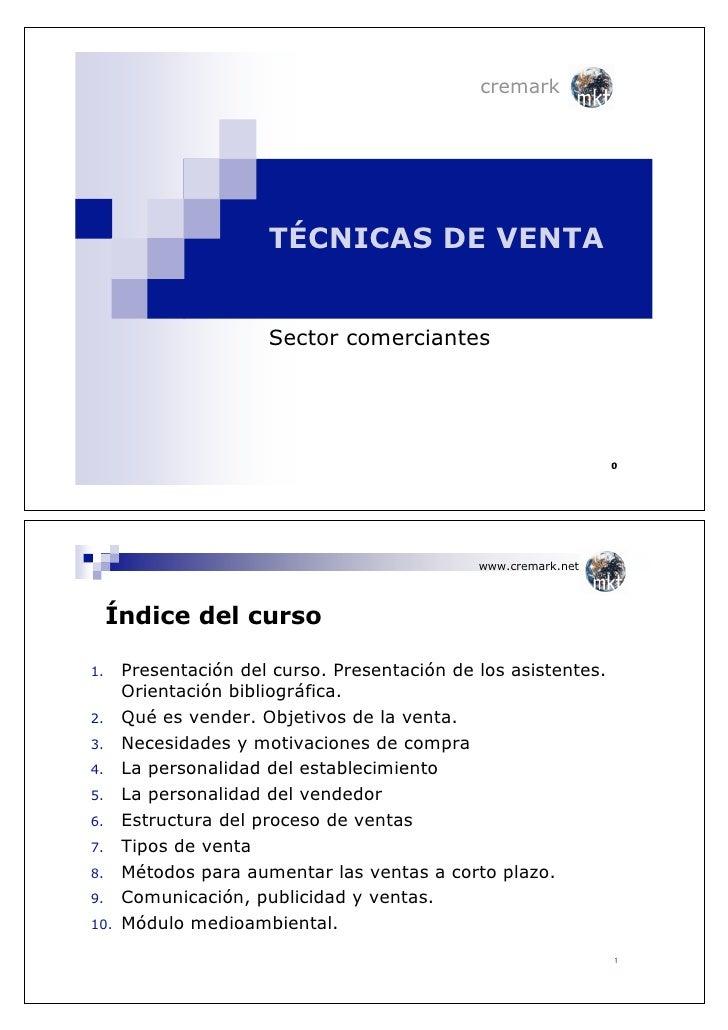 cremark                           TÉCNICAS DE VENTA                         Sector comerciantes                           ...