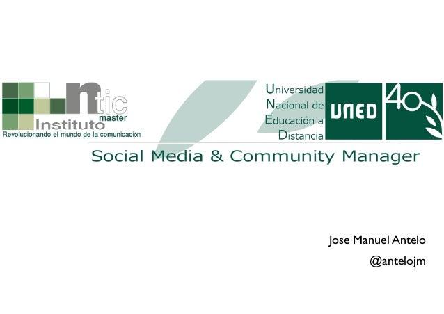 Curso UNED Jose Manuel Antelo Garcia introducción al trabajo de un community manager 2