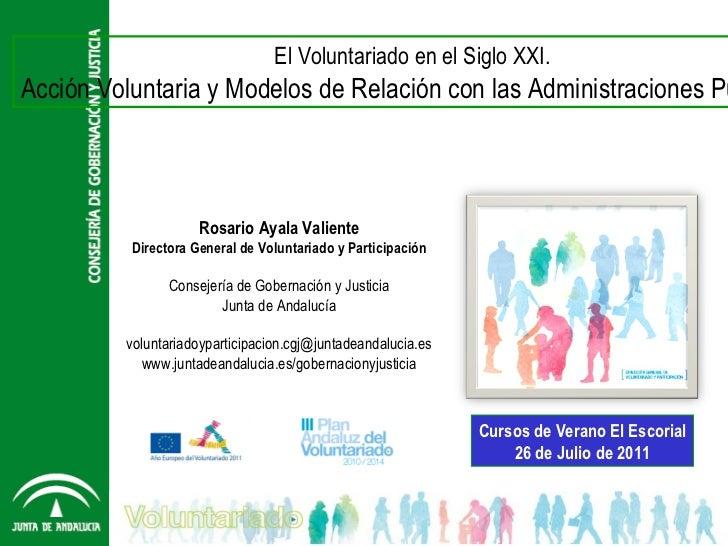 Rosrio Ayala. Acción Voluntaria y Modelos de Relación con las Administraciones Públicas.