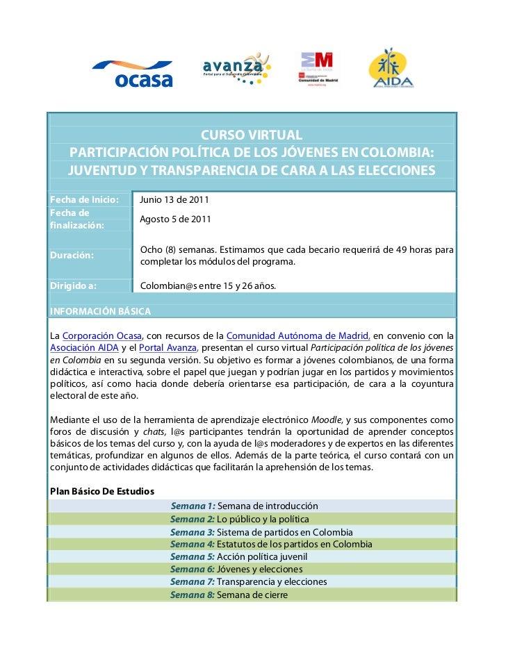 CURSO VIRTUAL    PARTICIPACIÓN POLÍTICA DE LOS JÓVENES EN COLOMBIA:    JUVENTUD Y TRANSPARENCIA DE CARA A LAS ELECCIONESFe...