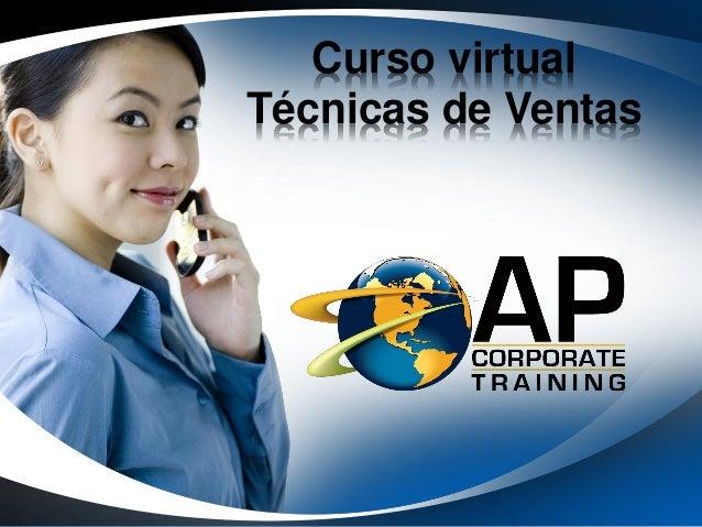 Curso virtualTécnicas de Ventas