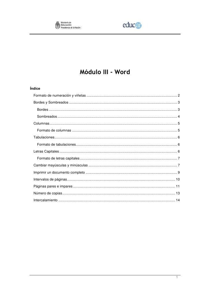 Módulo III - WordÍndice  Formato de numeración y viñetas ....................................................................