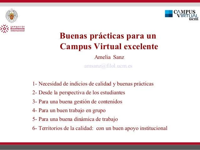 Buenas prácticas para un            Campus Virtual excelente                           Amelia Sanz                       a...