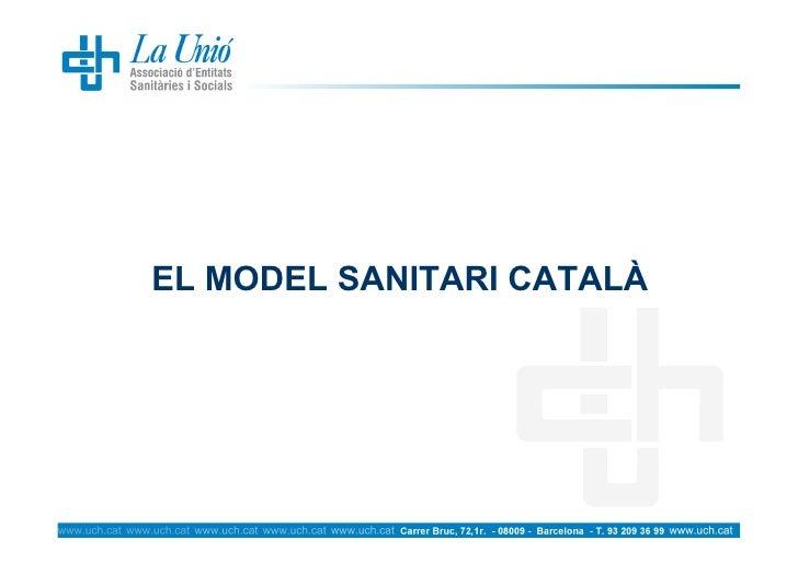 EL MODEL SANITARI CATALÀ
