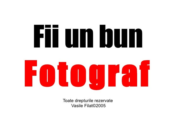 Fii un bun  Fotograf Toate drepturile rezervate  Vasile Filat©2005
