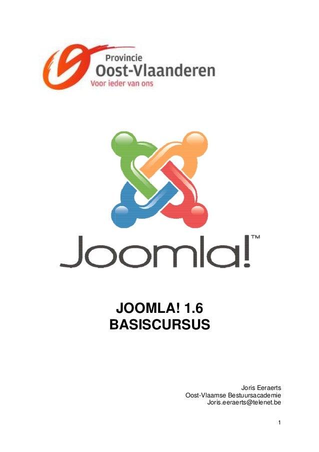 JOOMLA! 1.6BASISCURSUS                            Joris Eeraerts         Oost-Vlaamse Bestuursacademie              Vlaams...