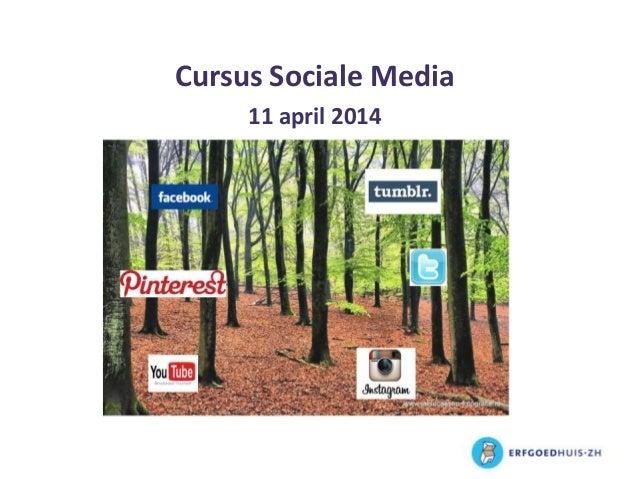 Cursus Sociale Media 11 april 2014