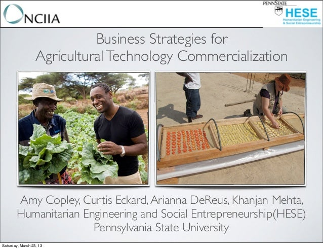 Business Strategies for                  Agricultural Technology Commercialization       Amy Copley, Curtis Eckard, Ariann...