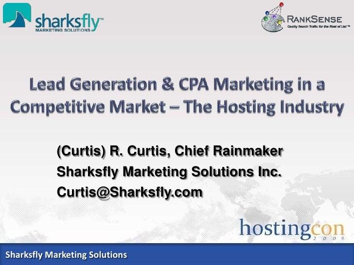 (Curtis) R. Curtis, Chief Rainmaker             Sharksfly Marketing Solutions Inc.             Curtis@Sharksfly.com    Sha...