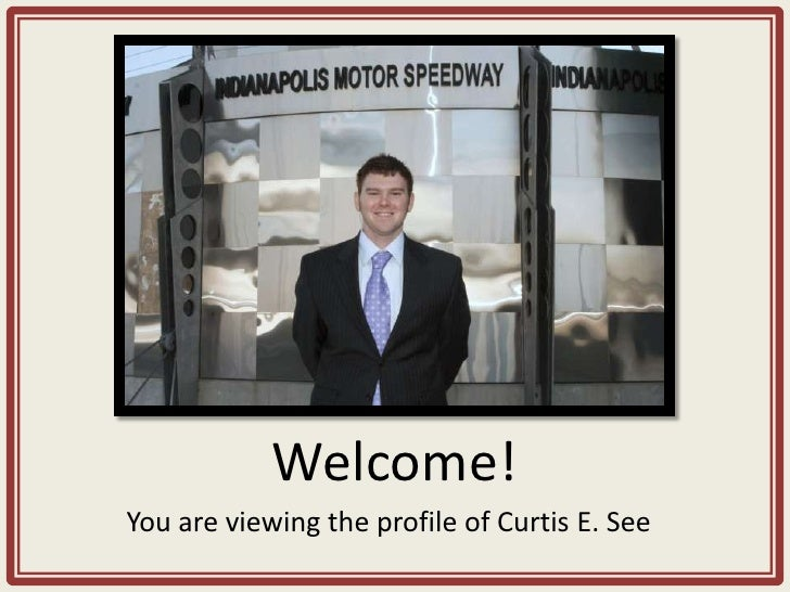 Welcome! You are viewing the profile of Curtis E. See