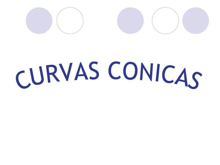 CURVAS CONICAS