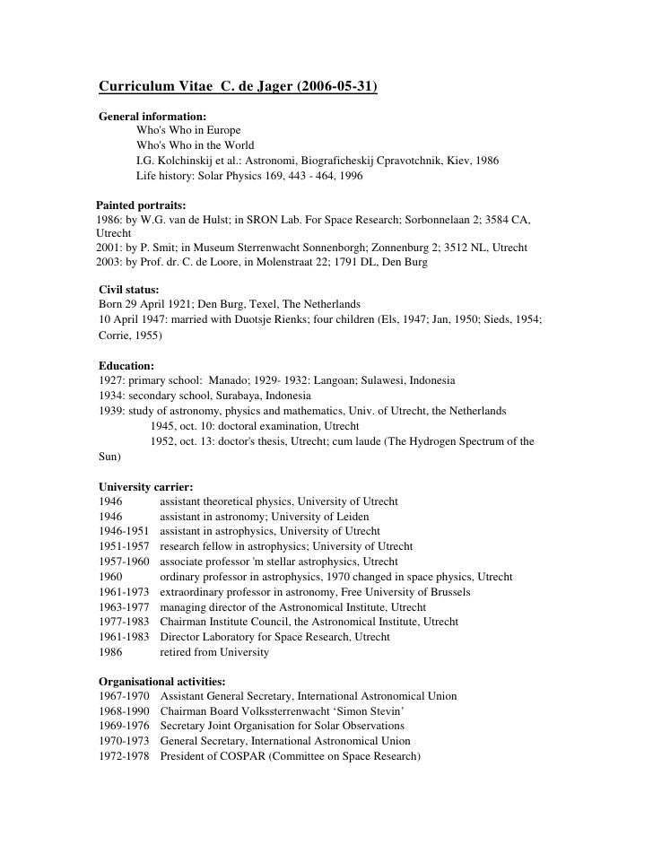 Curriculum Vitae C. de Jager (2006-05-31) General information:       Who's Who in Europe       Who's Who in the World     ...