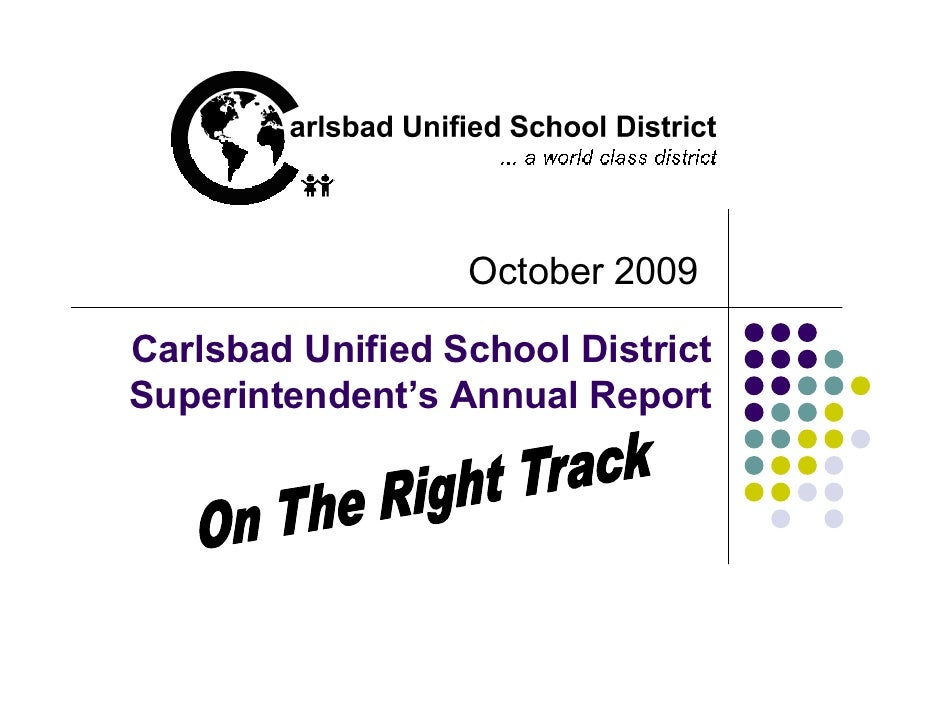 October 2009  Carlsbad Unified School District Superintendent's Annual Report