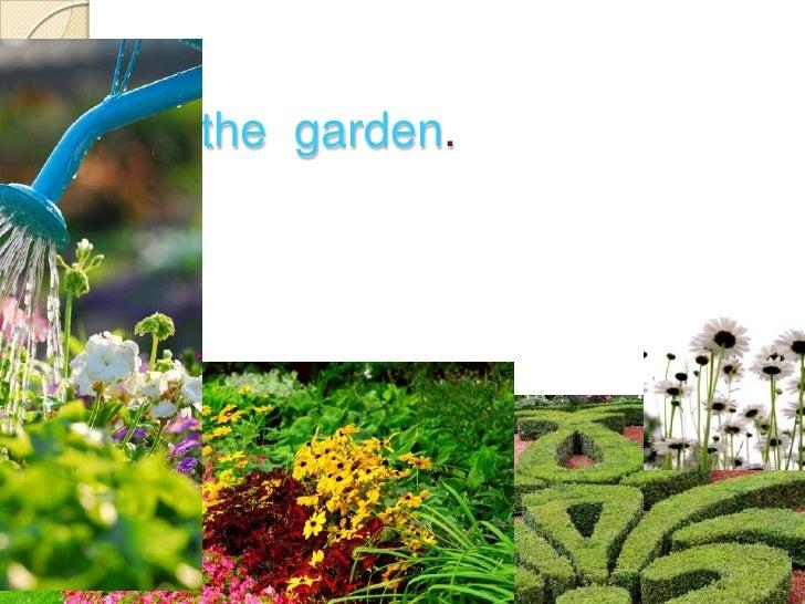In  the  garden.<br />