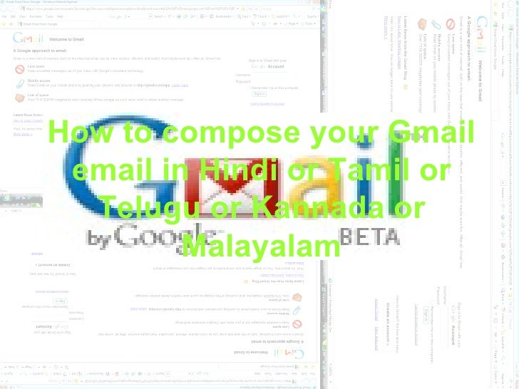 How to compose your Gmail  email in Hindi or Tamil or   Telugu or Kannada or          Malayalam