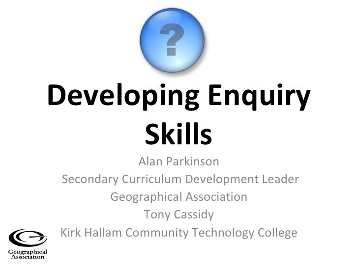 Developing Enquiry Skills