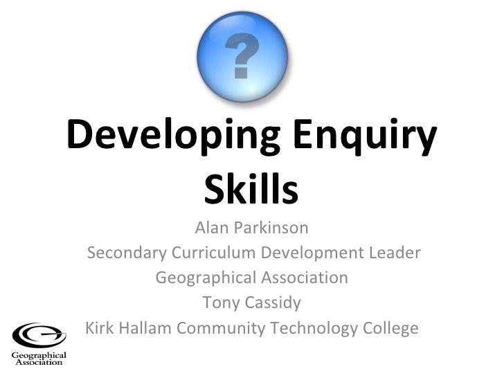 Developing Enquiry Skills