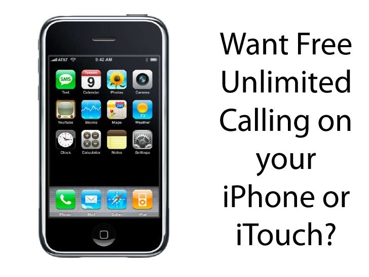 Unlimited Calling From Your iPhone or iTouch