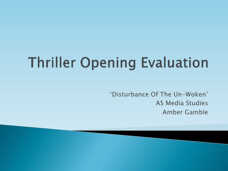 """Disturbance Of The Un-Woken""               AS Media Studies                  Amber Gamble"