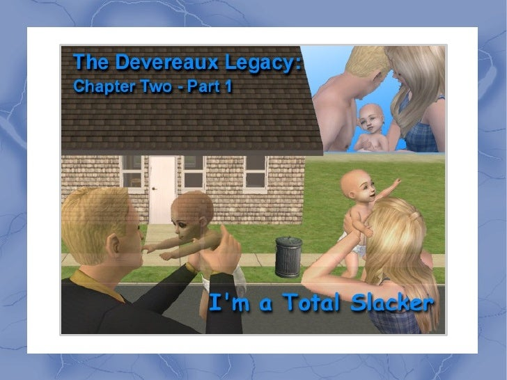 The Devereaux Legacy: Chapter Two - Part 1