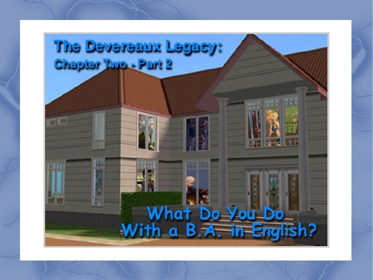 The Devereaux Legacy: Chapter Two - Part 2