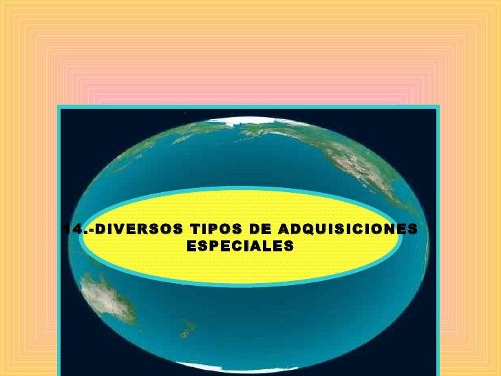 14.-DIVERSOS TIPOS DE ADQUISICIONES ESPECIALES