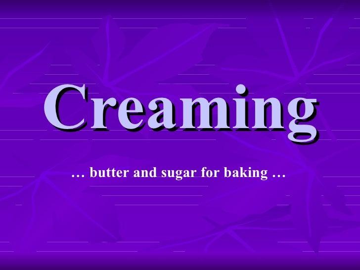 Creaming - Home Economics