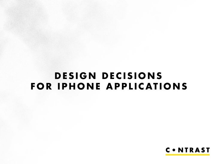 Design Decisions for iPhone Applications, Des Traynor, Contrast
