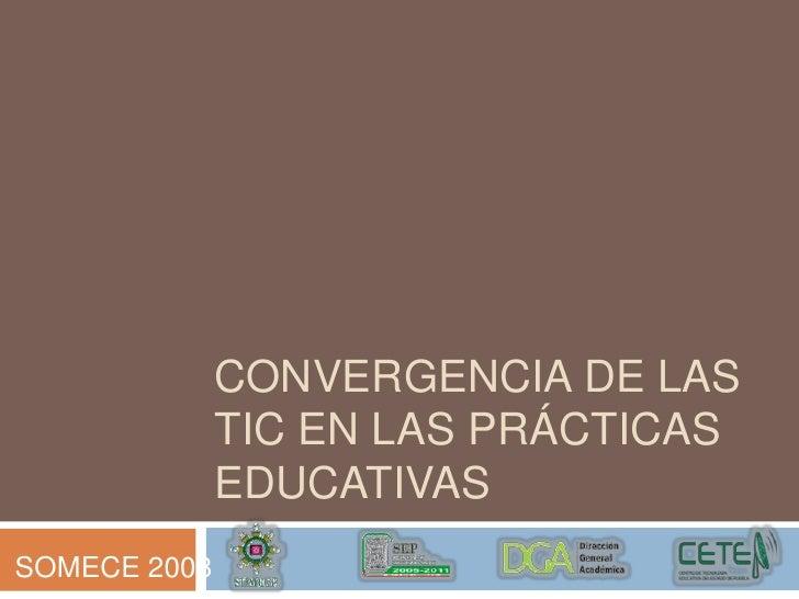 Convergencia de las TIC en las prácticas educativas