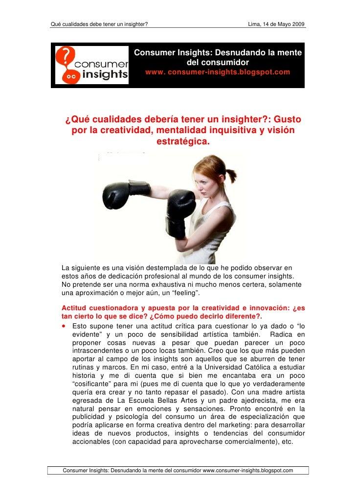 Qué cualidades debe tener un insighter?                                   Lima, 14 de Mayo 2009                           ...