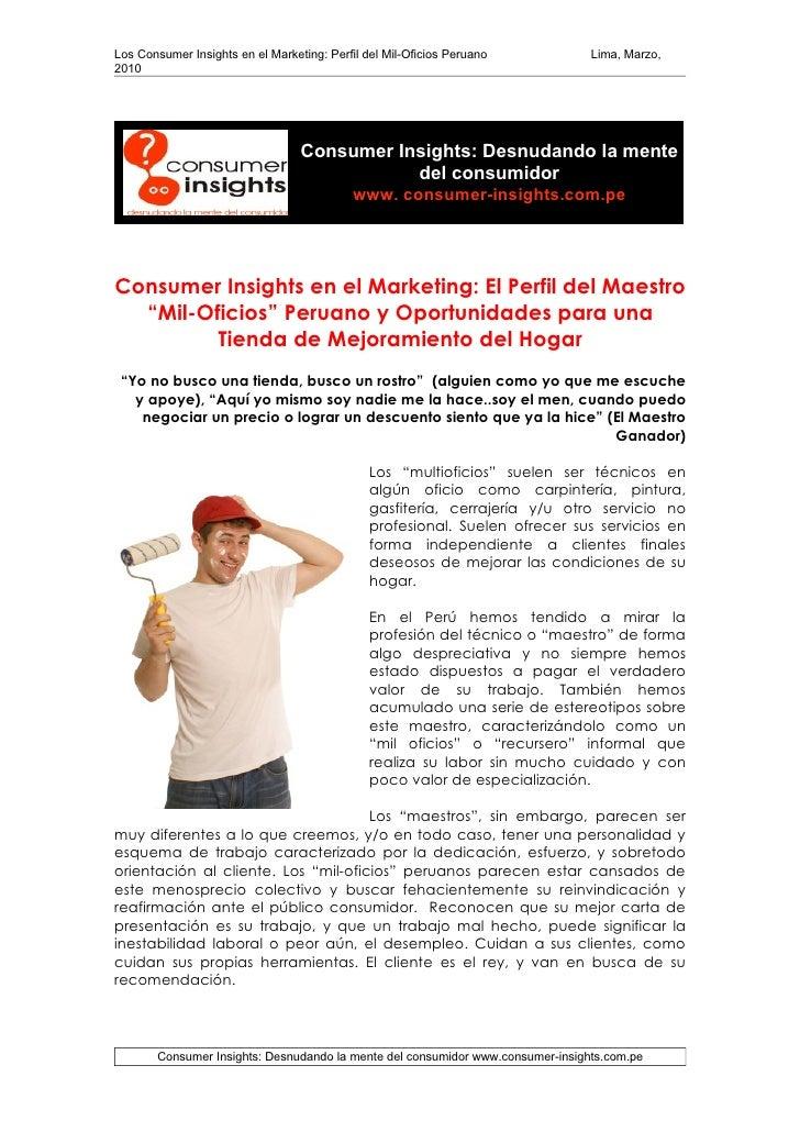 Los Consumer Insights en el Marketing: Perfil del Mil-Oficios Peruano           Lima, Marzo, 2010                         ...