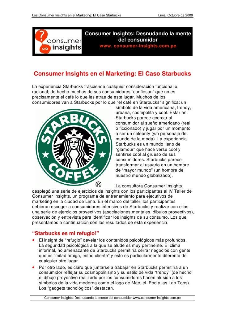 Los Consumer Insights en el Marketing: El Caso Starbucks                   Lima, Octubre de 2009                          ...