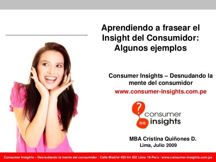 Aprendiendo a frasear el                                                           Insight del Consumidor:                ...