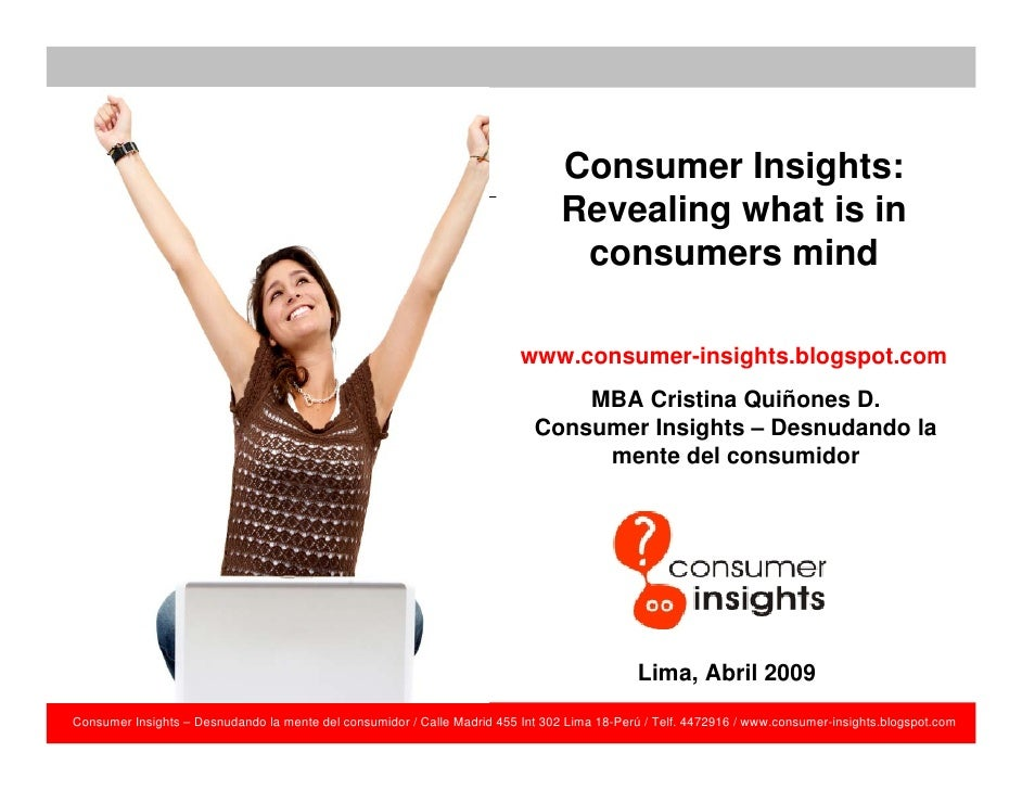 Consumer Insights:                                                                               Consumerwhat is in       ...