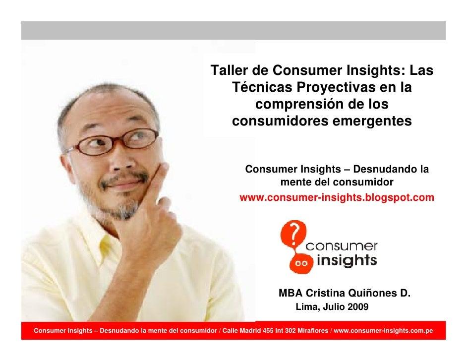 Taller de Consumer Insights: Aplicando técnicas proyectivas para conocer motivaciones de consumidores emergentes