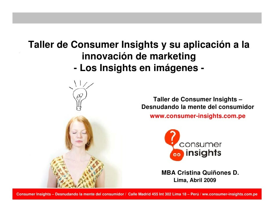 Taller de Consumer Insights y su aplicación a la                   innovación de marketing                 - Los Insights ...