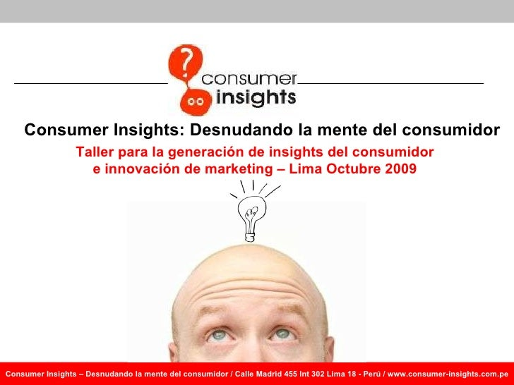 Taller de Consumer Insights Octubre 2009