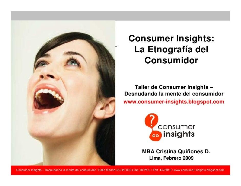 Consumer Insights:                                                                                 La Etnografía del      ...
