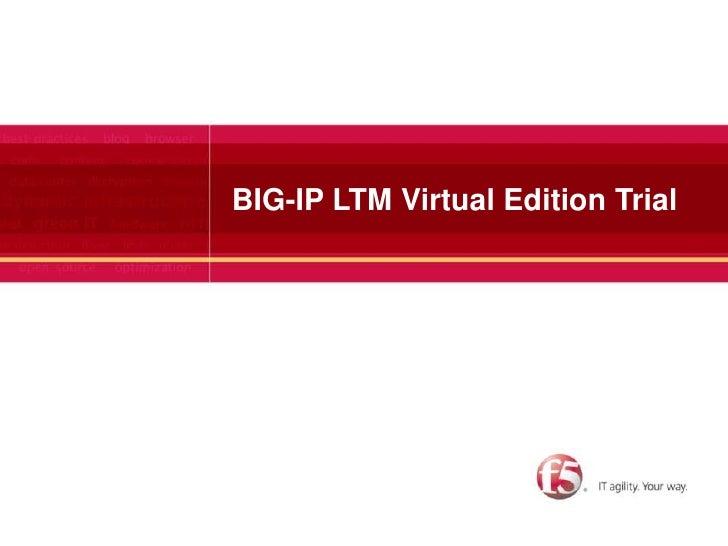 F5 Networks BIG-IP LTM Virtual Edition