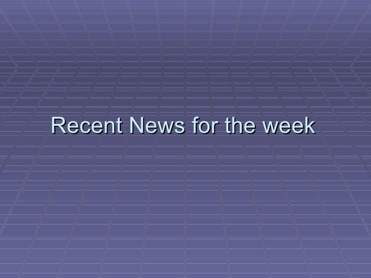 C:\Users\Deepak\Desktop\Recent News