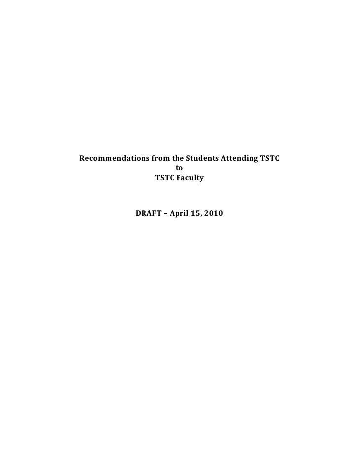 Recommendations from the Students Attending TSTCtoTSTC Faculty<br /><br />DRAFT – April 15, 2010<br />From: Lou Jimenez<b...