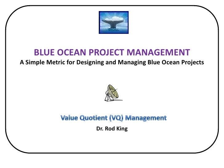 A Simple Metric for Designing, Evaluating, and Managing Blue Ocean Projects