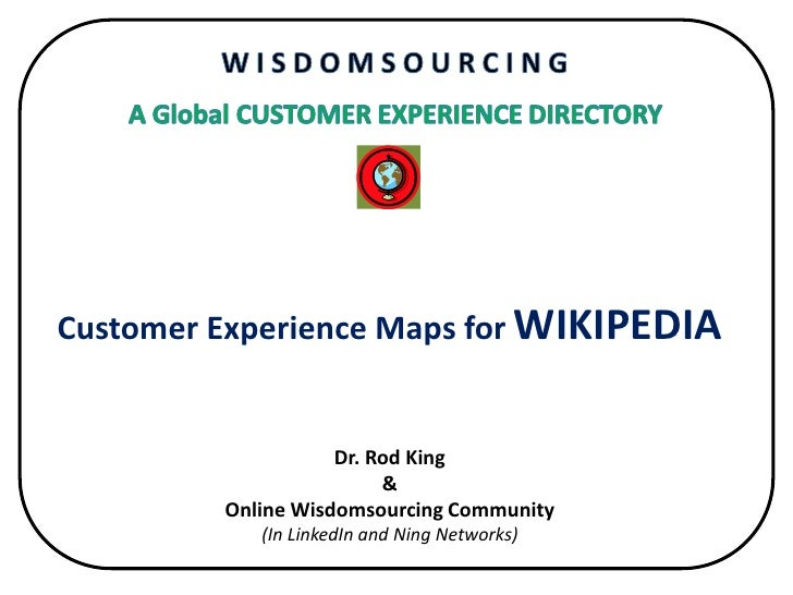 Collaboratively Building the Customer Experience Web: The Example of Wikipedia