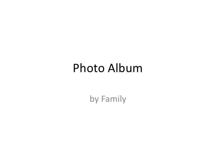 Photo Album    by Family