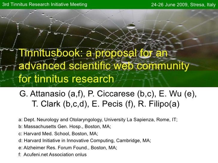 3rd Tinnitus Research Initiative Meeting                           24-26 June 2009, Stresa, Italy            Tinnitusbook:...